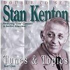 Stan Kenton - Tunes And Topics Vol.1 (2005)