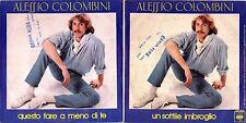 45 GIRI    ALESSIO COLOMBINI – QUESTO FARE A MENO DI TE / UN SOTTILE IMBROGLIO