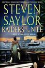 Raiders of the Nile: A Novel of the Ancient World von Steven Saylor (2015, Taschenbuch)