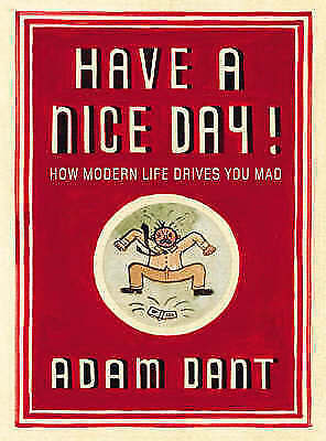 1 of 1 - Adam Dant: Have a Nice Day