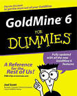 GoldMine 6 for Dummies by Joel Scott (Paperback, 2003)