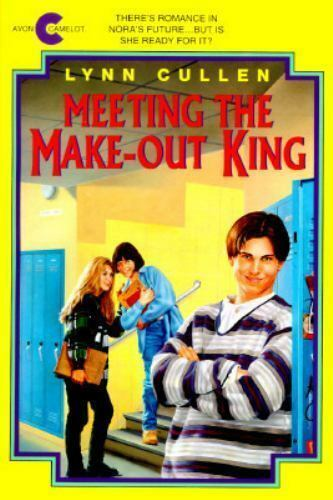 Meeting the Make-Out King by Lynn Cullen