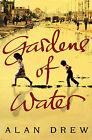 Gardens of Water by Alan Drew (Hardback, 2008)