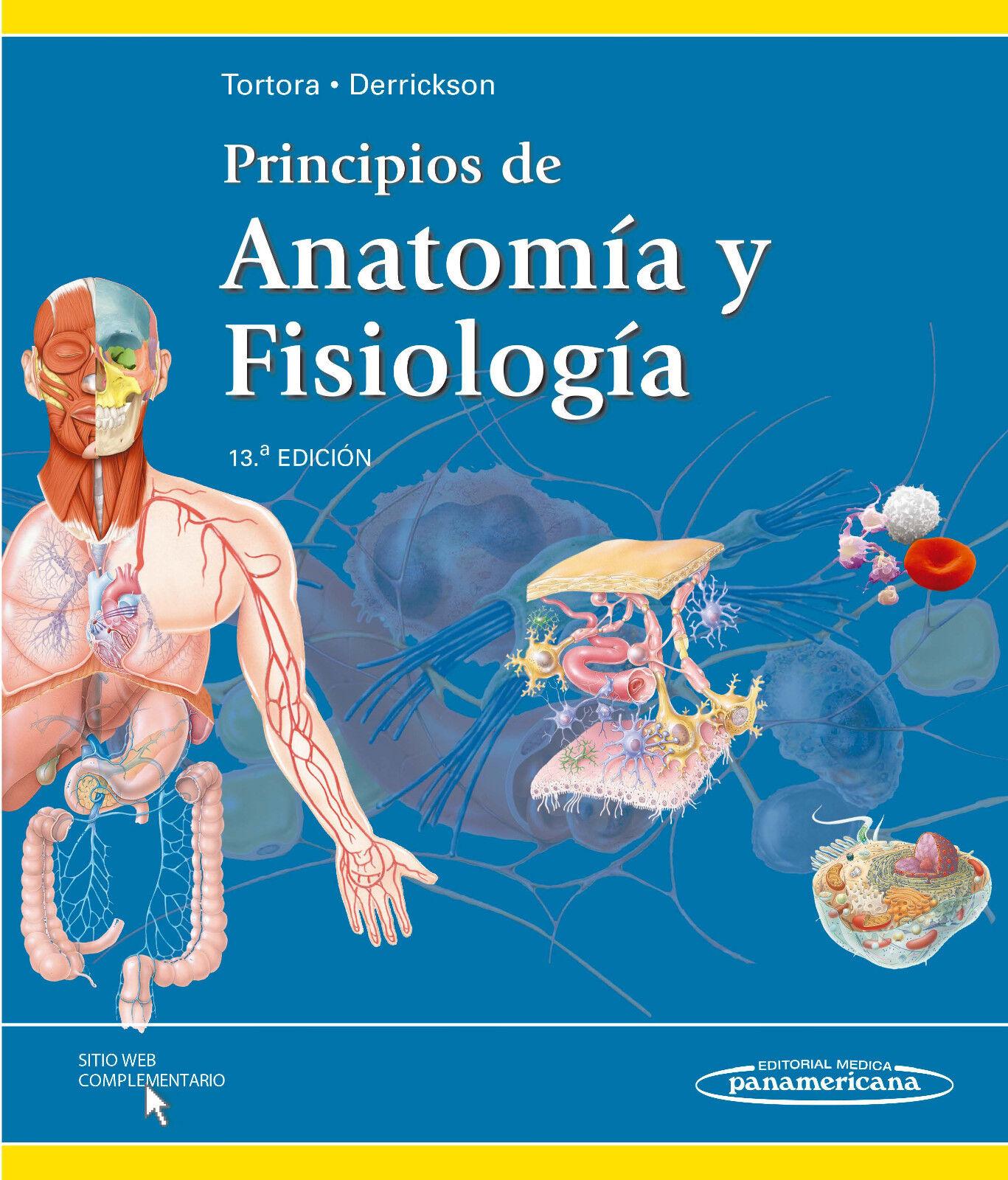 Principios De ANATOMIA Y Fisiologia / Principles of Anatomy and ...