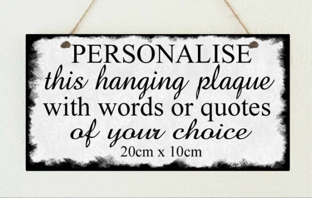 Beautiful  Personalised Hand Made Shabby Hanging Wooden Plaque *Your wording*