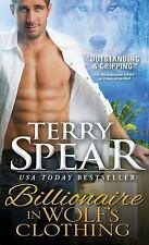 Billionaire in Wolf's Clothing (Billionaire Wolf) by Terry Spear [M M Paperback]