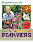 RHS Grow Your Own Flowers by Helen Yemm (Hardback, 2011)