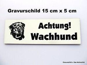 Möbel & Wohnen Achtung Wachhund,gravur,schild,15 Cm X 5 Cm,rottweiler,hinweisschild,neu Hunde