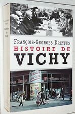 HISTOIRE DE VICHY 1934-1945 FRANCOIS-GEORGES DREYFUS PETAIN LAVAL COLLABORATION