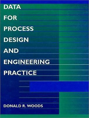 Data for Process Design and Engineering Practice Paperback Donald Woods