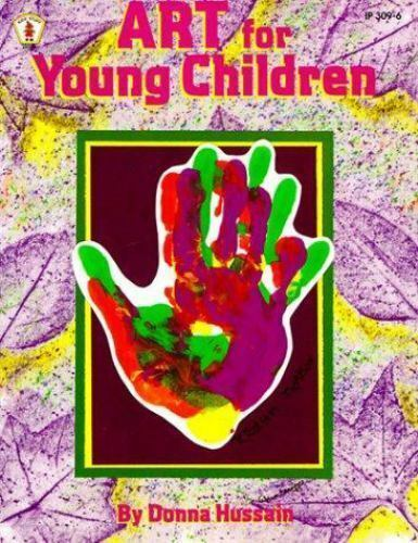 Art for Young Children by Donna Mussain