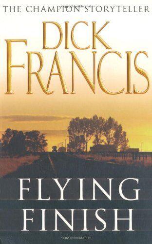 1 of 1 - DICK FRANCIS __ FLYING FINISH __ BRAND NEW ___ FREEPOST UK