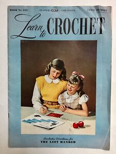 Vintage 1940s LEARN TO CROCHET Book Patterns How to Crochet Hat Sweater Purse