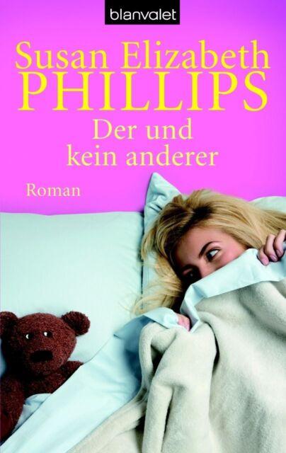 Phillips, Susan Elizabeth - Der und kein anderer: Roman /3