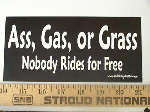 Ass-Gas-or-Grass-Funny-Bumper-Sticker-Decal
