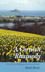 A Cornish Rhapsody: From a Penny Halfpenny an Hour to a Fortune by Rudi Mock (Hardback, 2001)