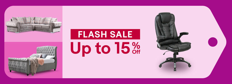 Shop Flash Sale - Don't miss out! Up to 15% off Furniture