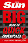 The Sun Big Book of Quick Crosswords Book 1: a bumper collection of 400 fun puzzles by The Sun (Paperback, 2016)