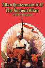 Allan Quatermain #10: The Ancient Allan by Sir H Rider Haggard (Paperback / softback, 2007)