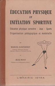 gantheret & petit : éducation physique et initiation sportive (figures)