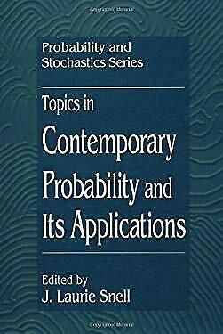 Topics in Contemporary Probability and Its Applications by Snell, J. Laurie