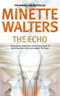 The Echo by Minette Walters (Paperback, 1998)