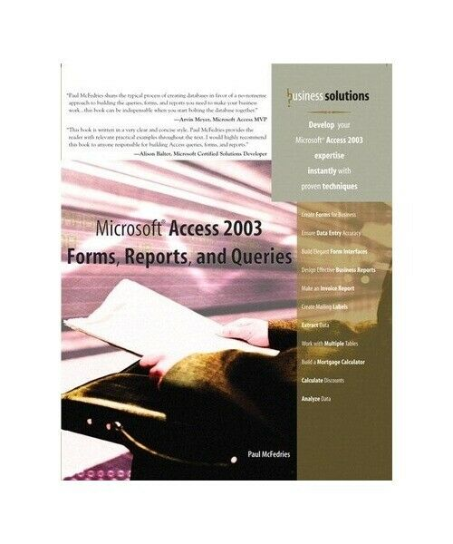"Paul McFedries ""Microsoft Access 2003 Forms, Reports, and Queries"""