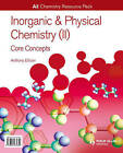 A2 Chemistry: Inorganic & Physical Chemistry (II): General Concepts Resource Pack by Anthony Ellison (Mixed media product, 2009)