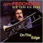 John Fedchock - On The Edge (1998)