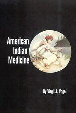 American Indian Medicine (Civilization of the American India, by Virgil J. Vogel