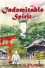 'Indomitable Spirit' by Kim W. Munro (Paperback, 2010)