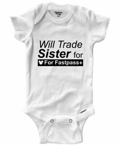 Will Trade Sister For Fastpass Plus Baby Infant Bodysuit Family Vacation Funny