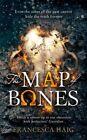 The Map of Bones (Fire Sermon, Book 2) by Francesca Haig (Paperback, 2016)