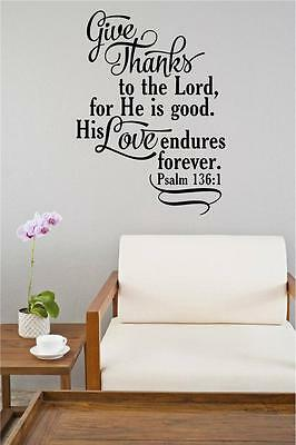 Give Thanks To The Lord Bible Verse Vinyl Decal Wall Sticker Words Lettering Art