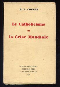 R-P-COULET-LA-CATHOLICISME-ET-LA-CRISE-MONDIALE-CRISE-1929