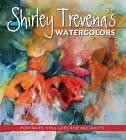 Shirley Trevena's Watercolors by Shirley Trevena (Hardback, 2015)