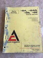 Allis Chalmers Hd6a Hd6ag Hd6b Hd6e Crawler Dozer Parts Manual