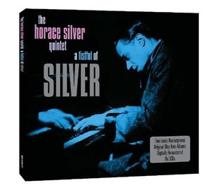 Horace-Silver-Horace-Silver-Quintet-Fistfull-of-Silver-New-CD