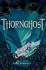 Thornghost by Tone Almhjell (Hardback, 2016)