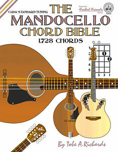 MANDOCELLO CHORD BIBLE - 1,728 CHORDS (NEW 2016 EDITION)