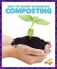 Composting by Rebecca Pettiford (Hardback, 2015)