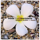 Sargam Scales of Music by Wade Imre Morissette (CD, May-2007, Nettwerk)