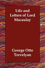 Life and Letters of Lord Macaulay by George Otto Trevelyan (Paperback / softback, 2006)