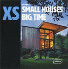 Xs - Small Houses Big Time by Lisa Baker (Hardback, 2015)