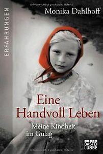 Eine-Handvoll-Leben-Meine-Kindheit-im-Gulag-von-Dahlhof-Buch-Zustand-gut