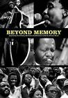 Beyond Memory: from the Diary of Max Mojapelo: Recording the History, Moments and Memories of South African Music by Max Mojapelo (Paperback, 2009)