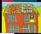 The Big Orange Splot by Daniel Manus Pinkwater (Paperback)