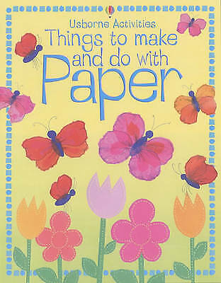 (Very Good)0746058500 Things to Make and Do with Paper,,Paperback