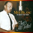 The Man Of 1000 Voices: That's All Folks! * by Mel Blanc (CD, May-2007, Remember Records (Netherlands))