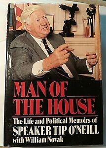 Man-of-the-House-Signed-by-Tip-O-039-Neill-Autographed-Hardback-Speaker-Dscd